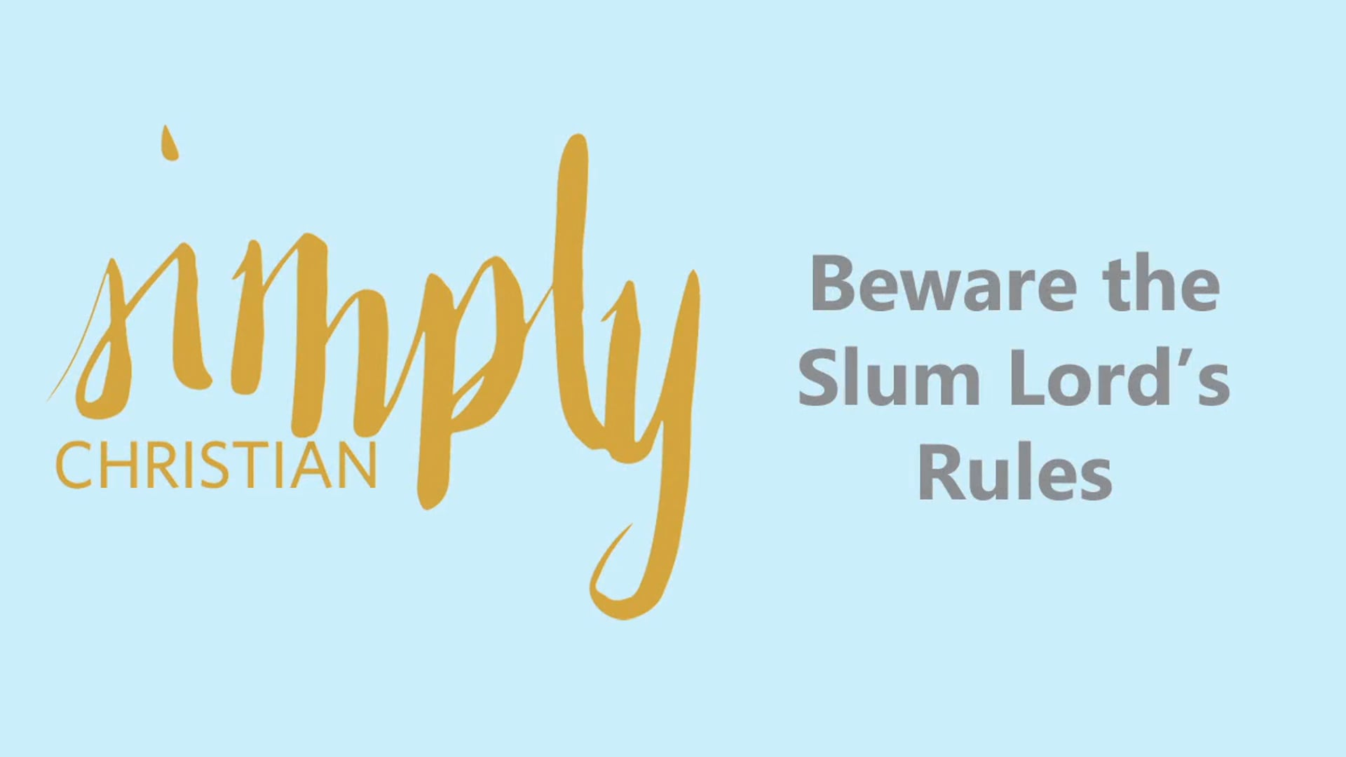 Simply Christian // Colossians 2-4: Week 2