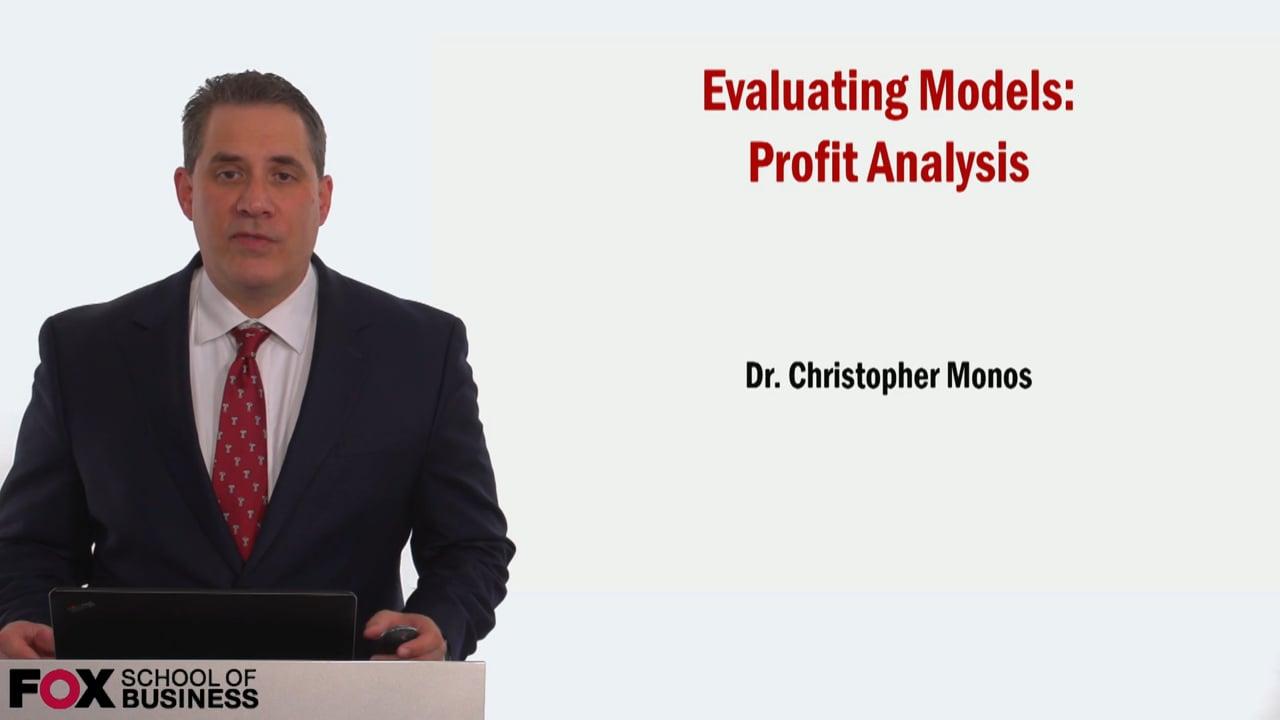 59001Evaluating Models- Profit Analysis