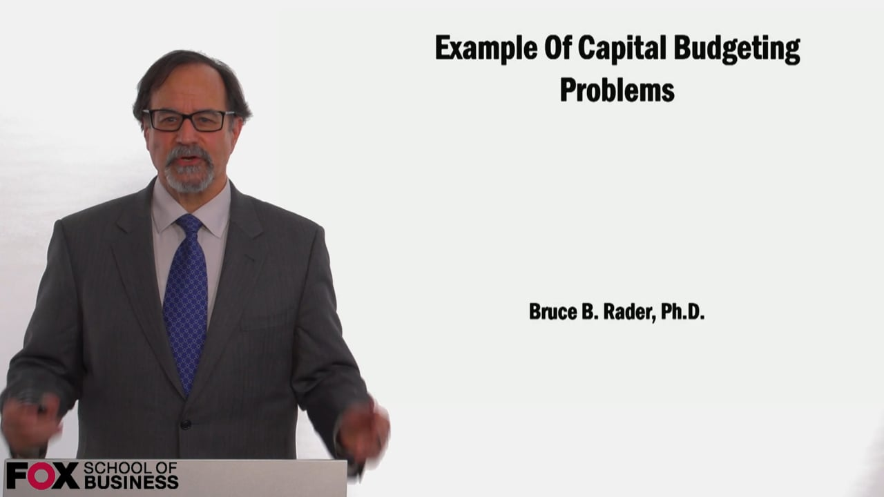 58968Example of Capital Budgeting Problems