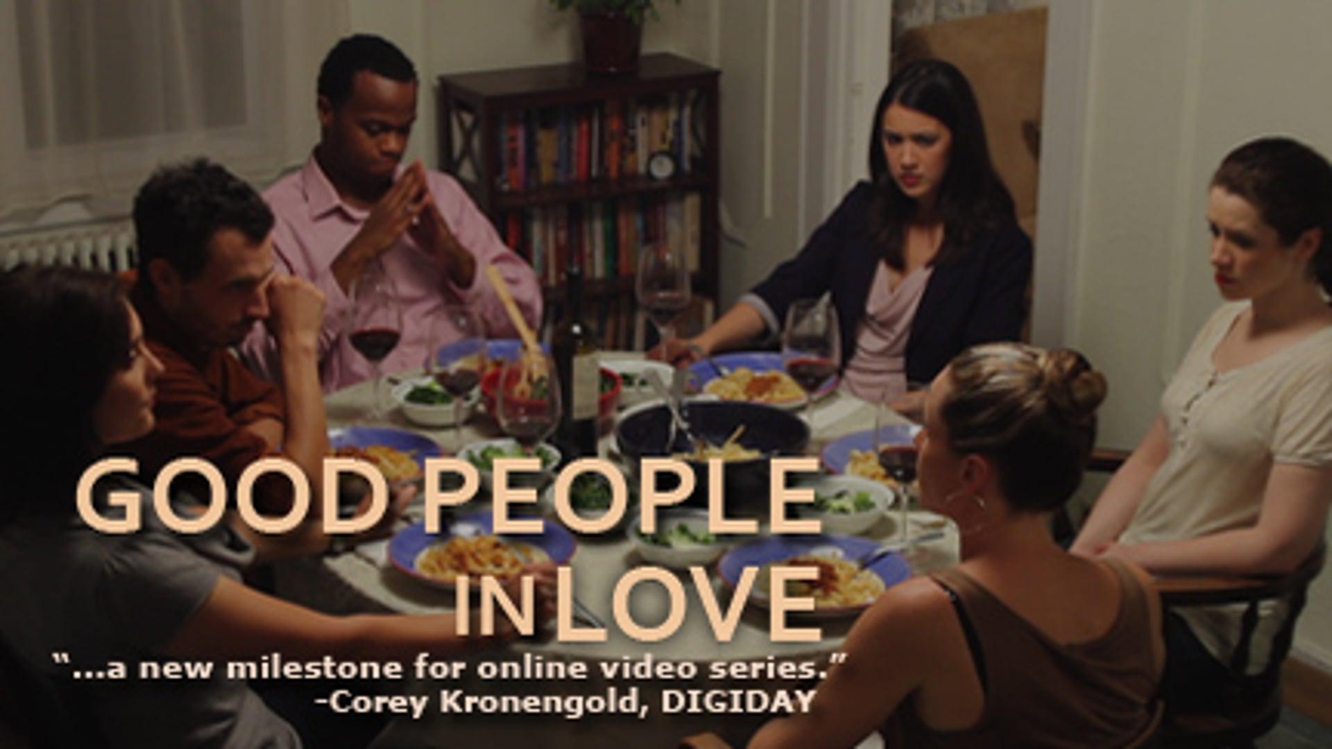 Good People in Love: Trailer