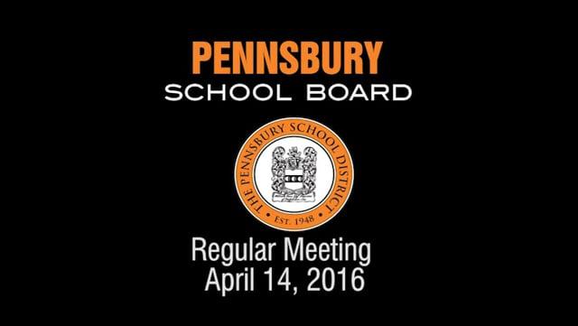 Pennsbury School Board Meeting for April 14, 2016