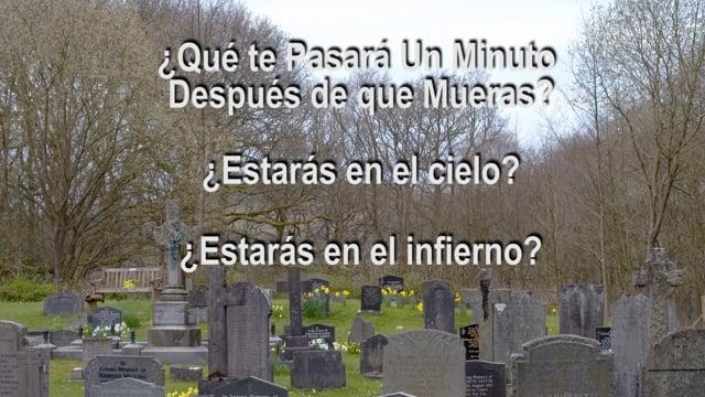 ¿Qué sucede un minuto después de que mueres? Serie Dos – Cuarto Programa