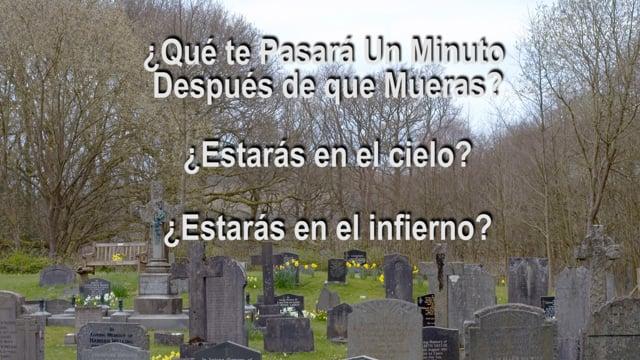 ¿Qué sucede un minuto después de que mueres? Serie Dos – Tercer Programa