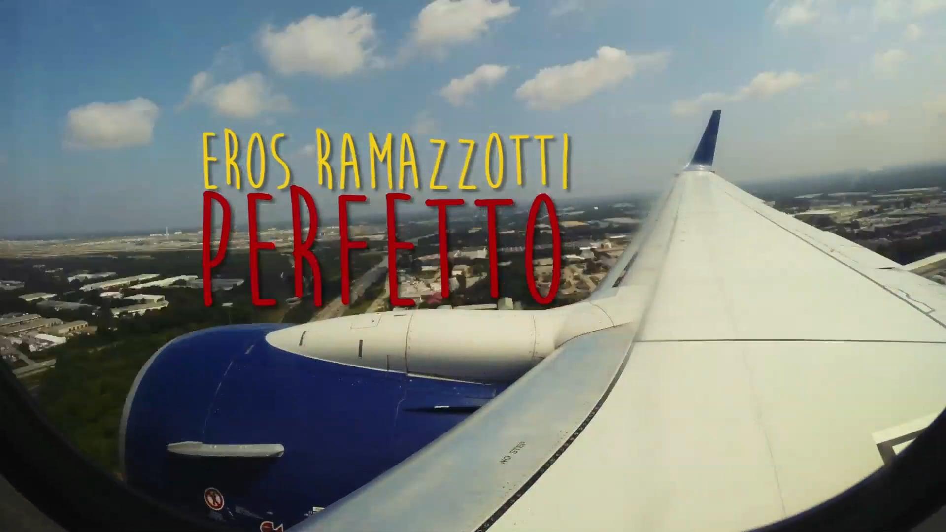 """PERFETTO"" - EROS RAMAZZOTTI DOCUMENTARY"