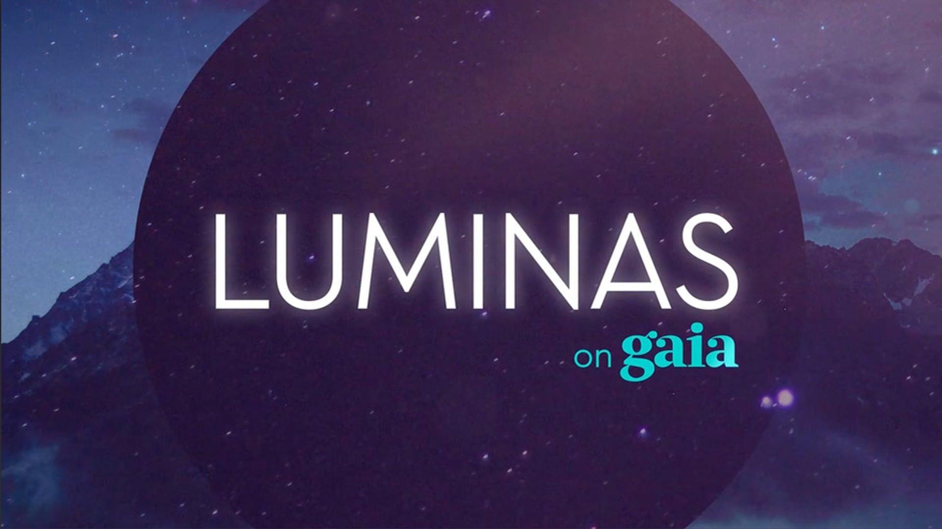 Gaia TV - Luminas Show Opener