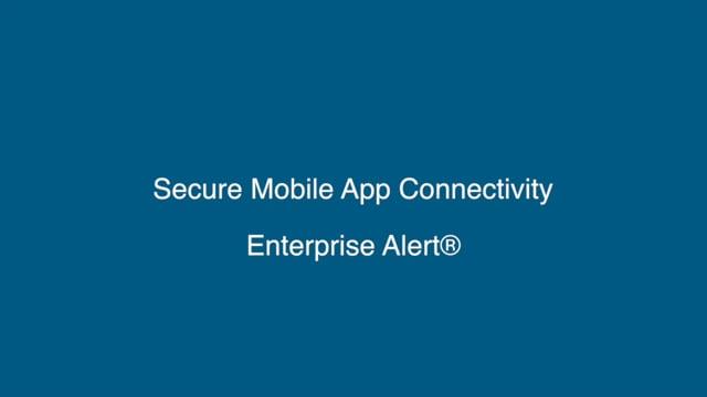 Secure Mobile App Connectivity