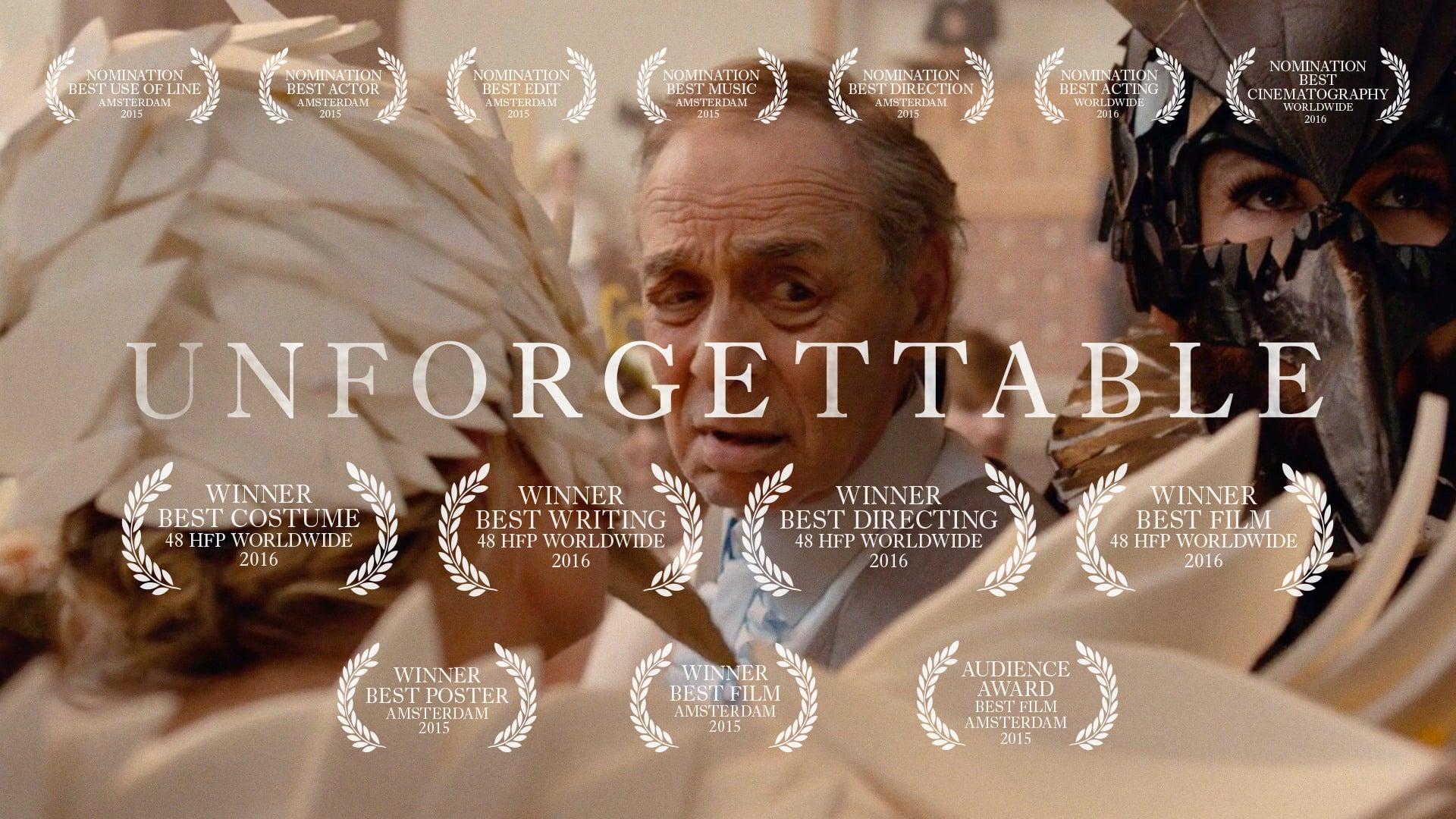 UNFORGETTABLE   Take23   Winner Best Film 48hour film WORLDWIDE 2015