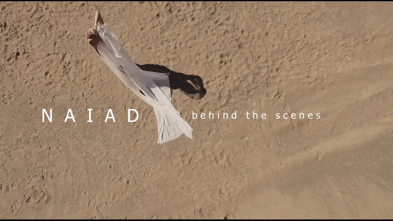 NAIAD - Behind the scenes