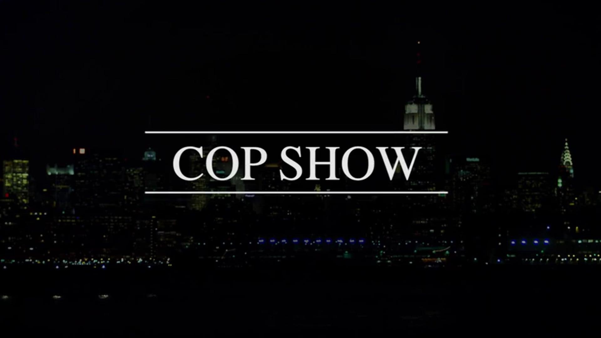 Cop Show - Teaser