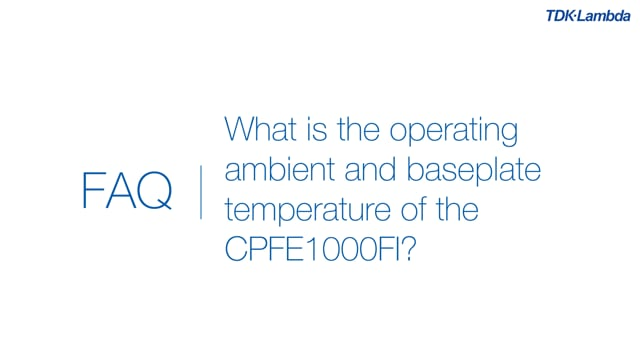 What is the operating ambient and baseplate temperature of CPFE1000Fi power supplies?