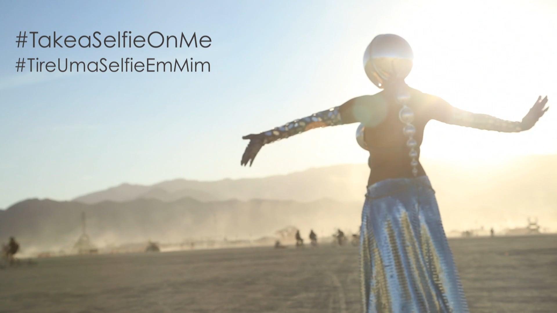 #TakeASelfieOnMe - Burning Man / Black Rock City