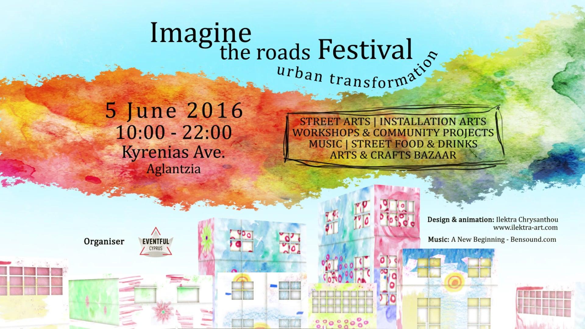 Imagine the Roads Festival - Promo Video