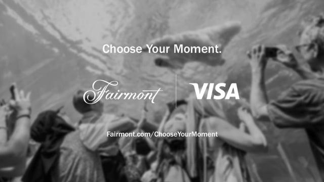 Fairmont/Visa - Moments