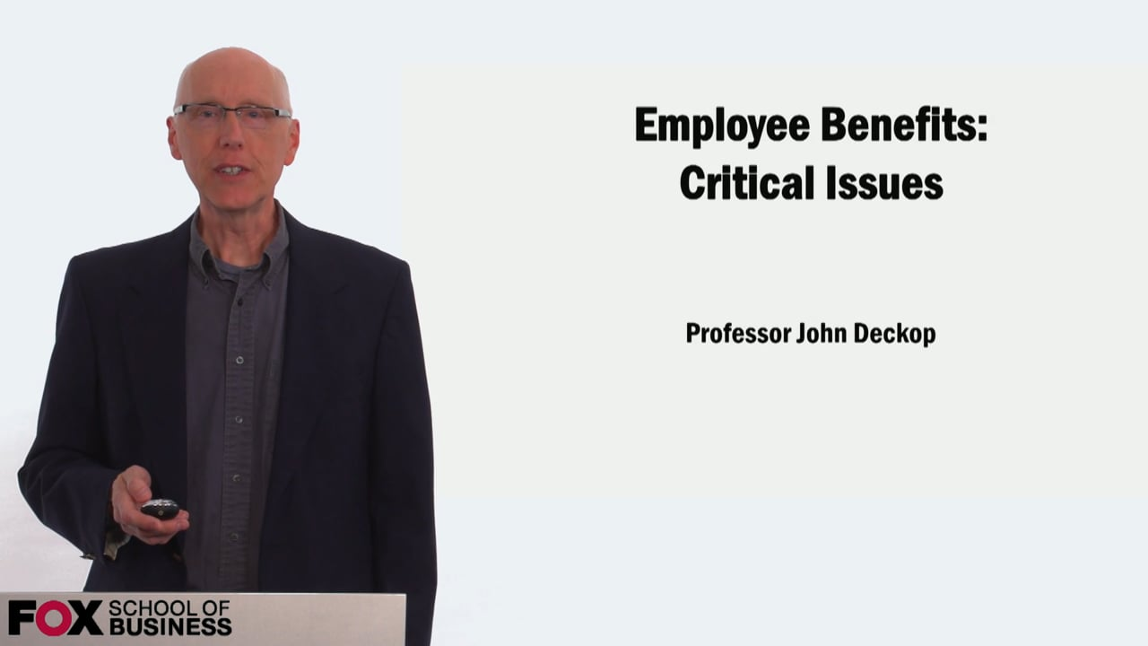 58904Employee Benefits Critical Issues