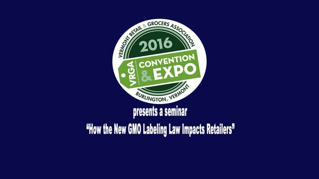 VRGA Seminar on New GMO Labeling Law