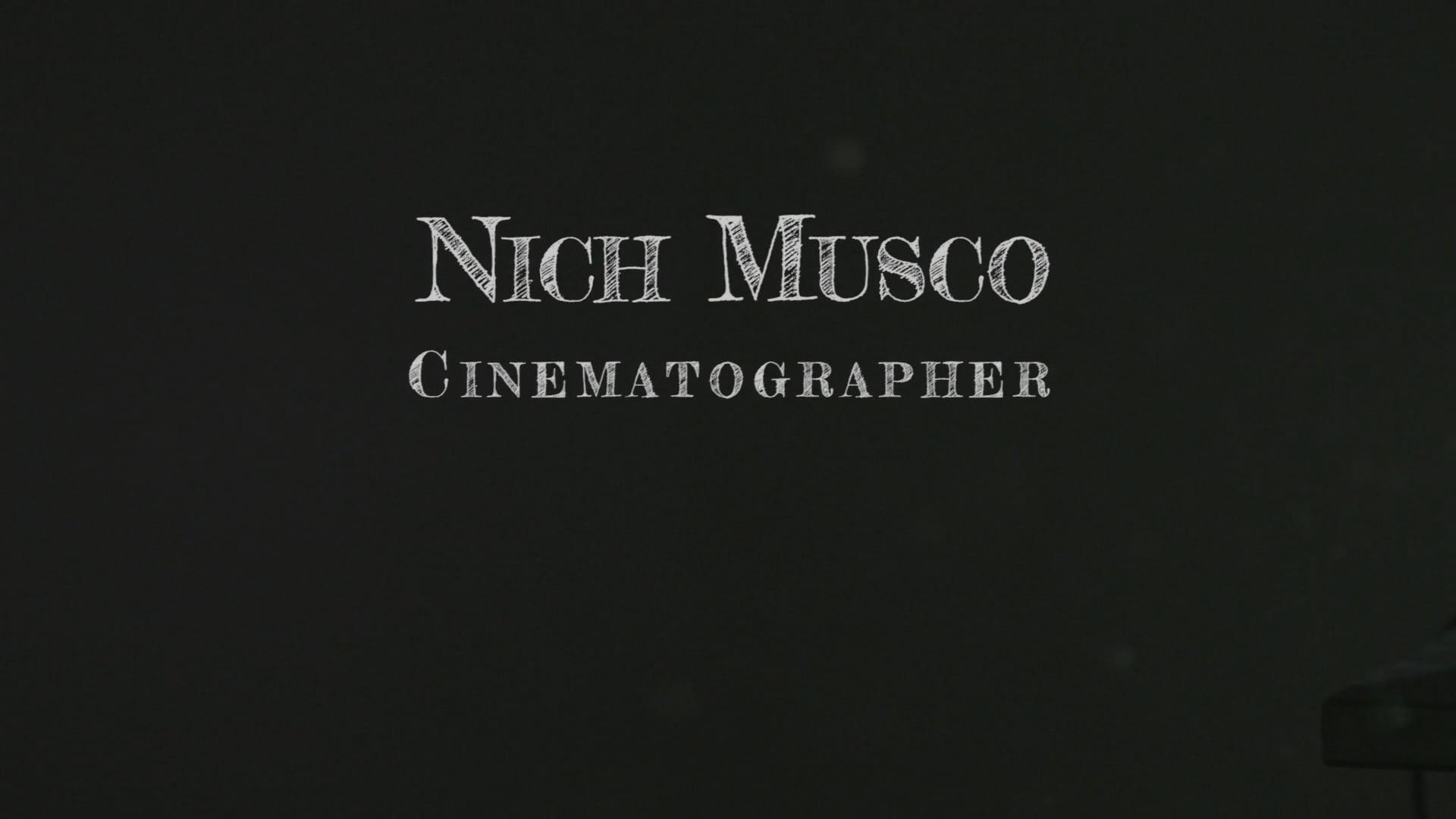 Nich Musco Cinematography Reel (Summer 2016)