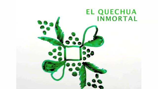 El Quechua inmortal