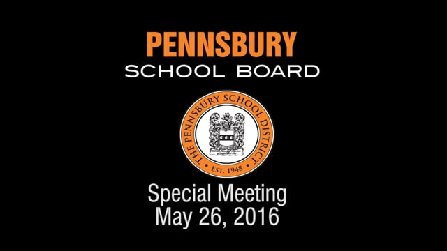 Pennsbury School Board Meeting for May 26, 2016 (Special Meeting)
