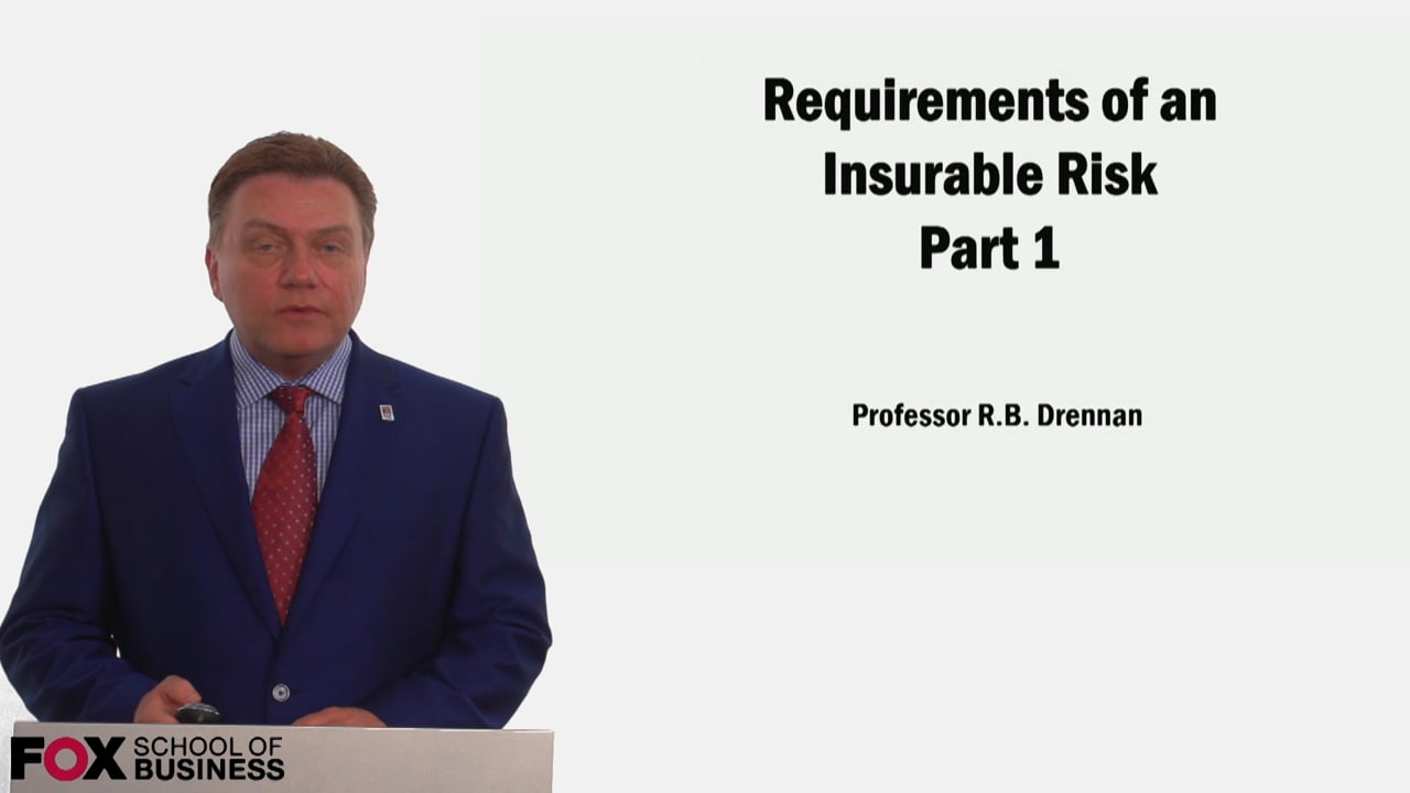 59029Requirements of an Insurable Risk Part 1