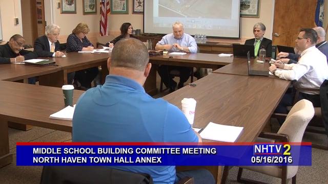 Middle School Building Committee Meeting - 05/16/2016