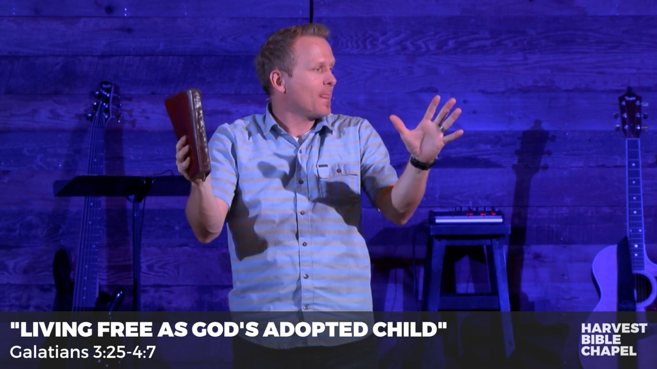 Living Free As God's Adopted Child
