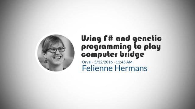 Felienne Hermans-Using F# and genetic programming to play computer bridge