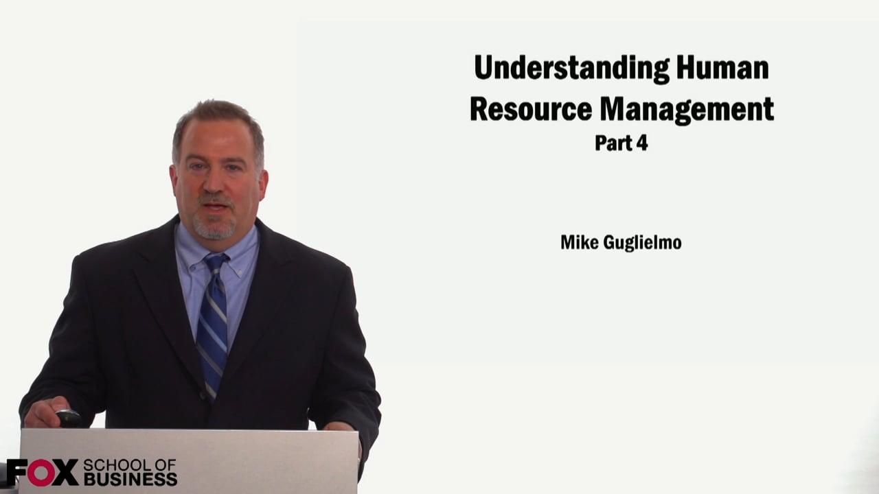 59054Understanding Human Resource Management Part 4