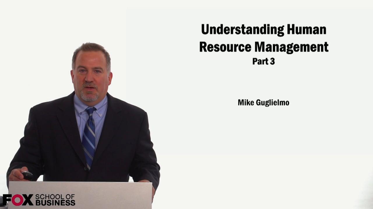 59053Understanding Human Resource Management Part 3