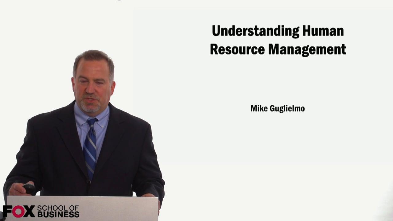59051Understanding Human Resource Management Part 1