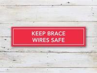 Keep Brace Wires Safe
