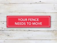 Fence Needs to Move