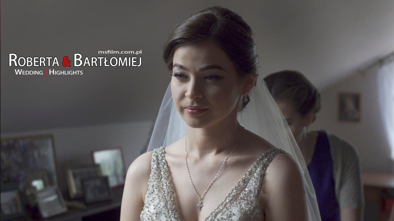 Roberta i Bartłomiej | MSFilm: Teledysk Ślubny/Highlights