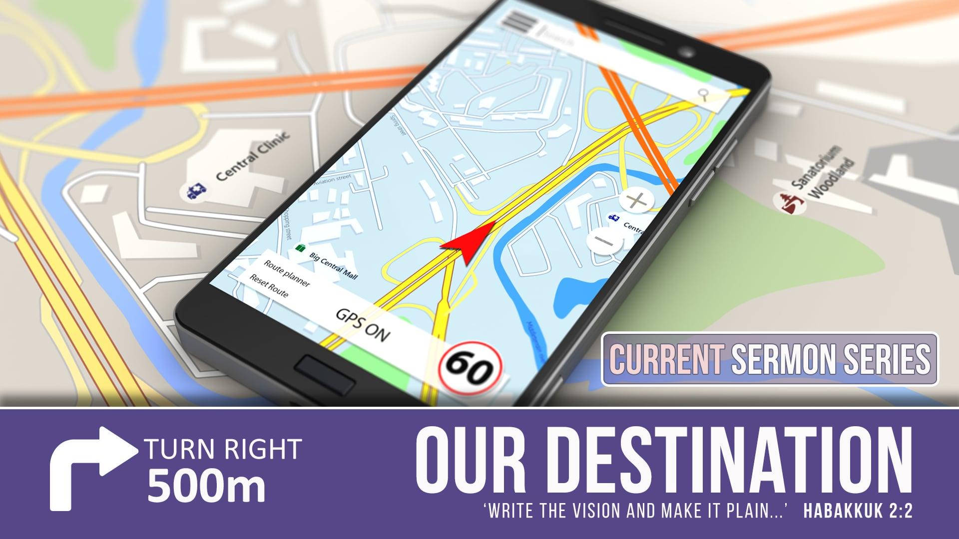 Our Destination - Part 1