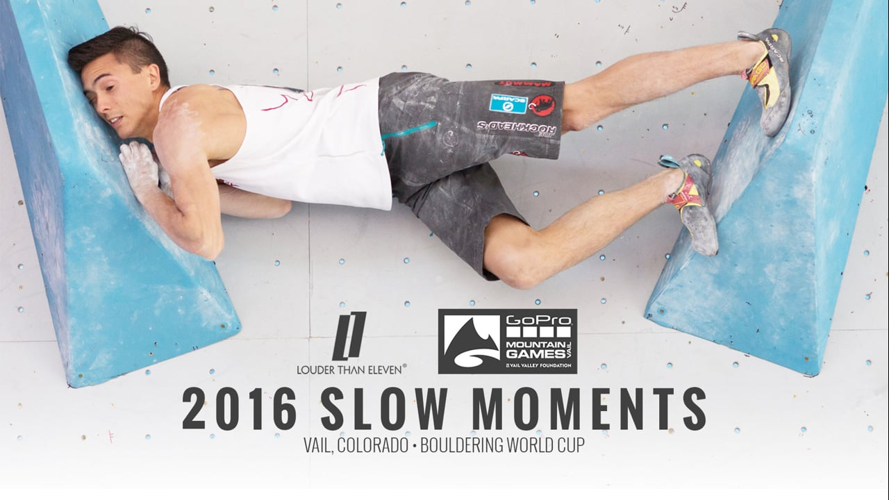 2016 Slow Moments - Vail, Colorado Bouldering World Cup