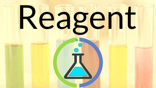 9. Reagent, part 1