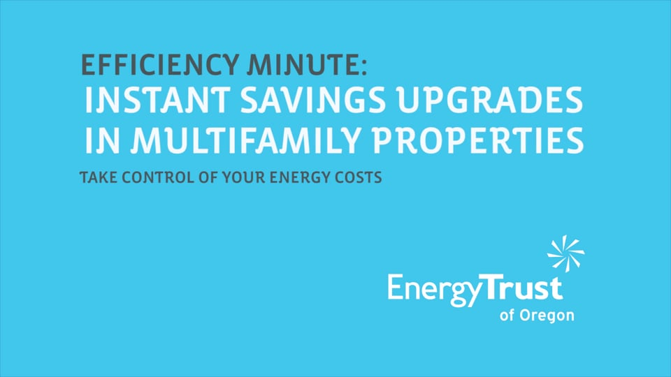 Thumbnail of video for Efficiency Minute: Instant Savings Upgrades