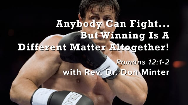 Anybody Can Fight, But Winning Is A Different Matter Altogether!