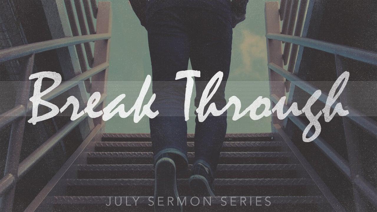 Break Through Week 1