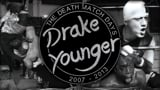 Drake Younger - The Death Match Days