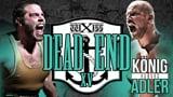 wXw Dead End XV