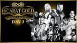 wXw 16 Carat Gold 2015 - Night 3