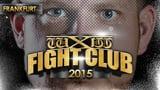 wXw 15th Anniversary Tour 2015: Frankfurt - Fight Club 2015