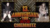 wXw 13th Anniversary Tour 2013: Chemnitz