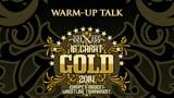 wXw 16 Carat Gold 2014 - Warm-Up