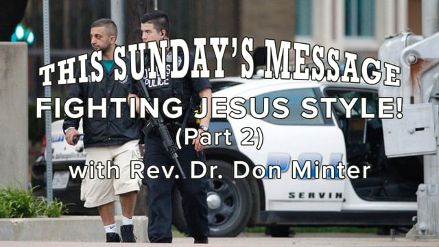 FIGHTING JESUS STYLE (Part 2)