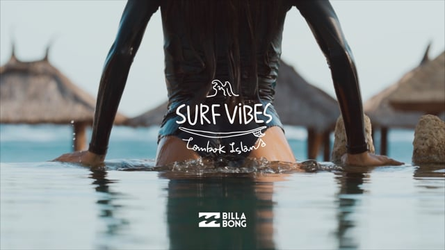 SURF VIBES Lombok Island presented by Billabong
