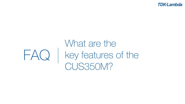 What are the key features of CUS350M Medical power supplies?