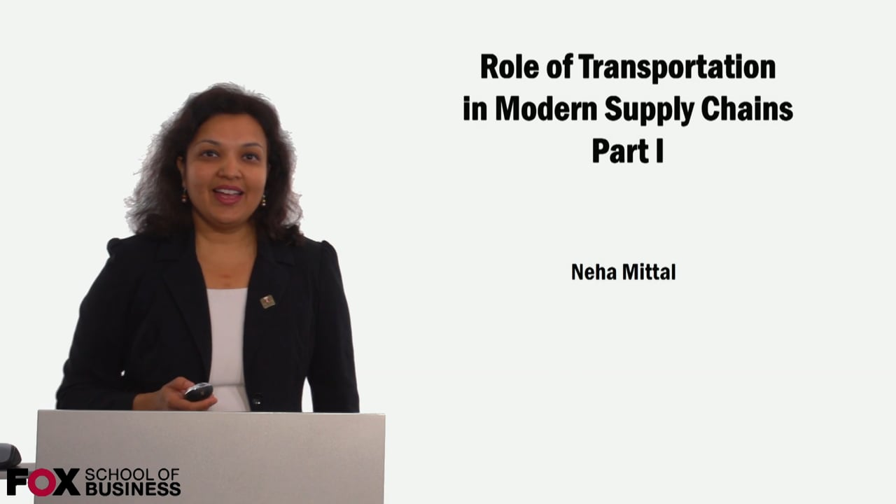 59092Role of Transportation in Modern Supply Chains Part 1