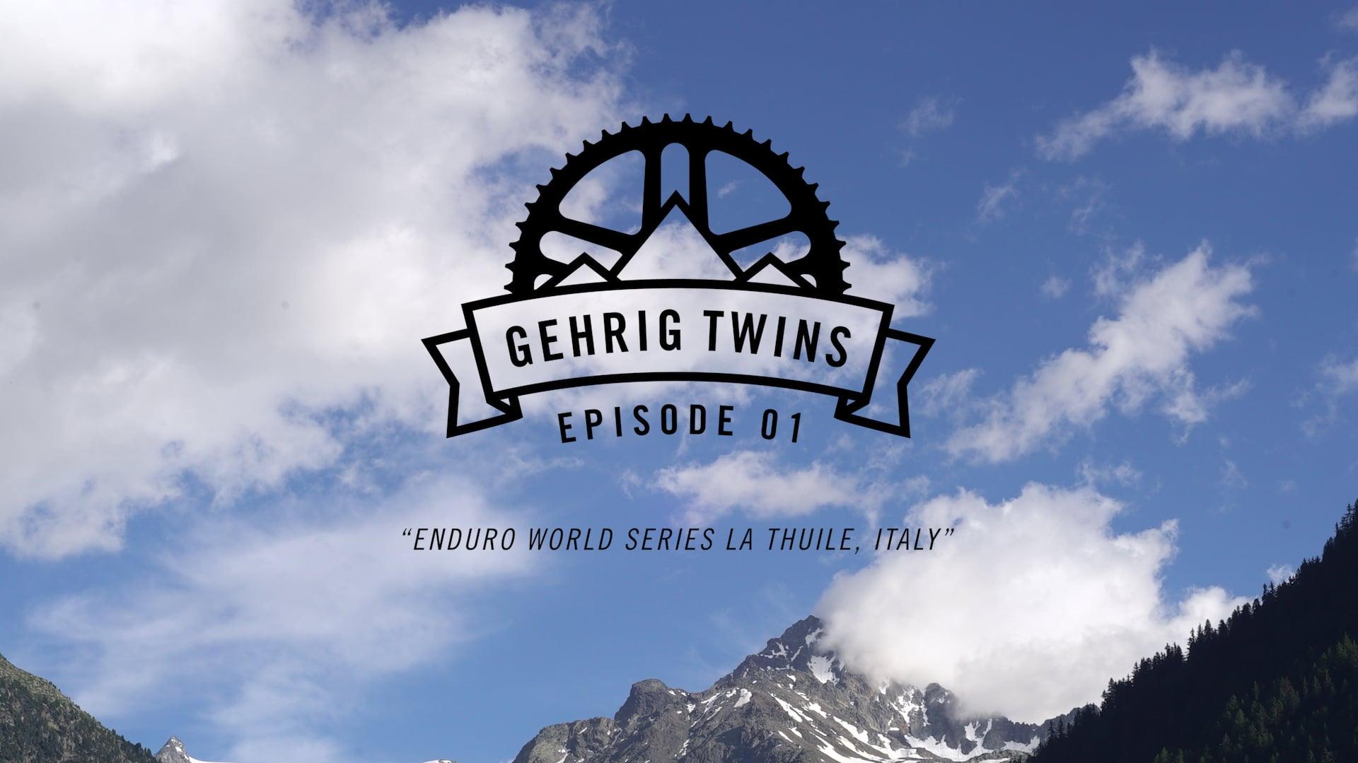 Gehrig Twins | Enduro World Series La Thuile