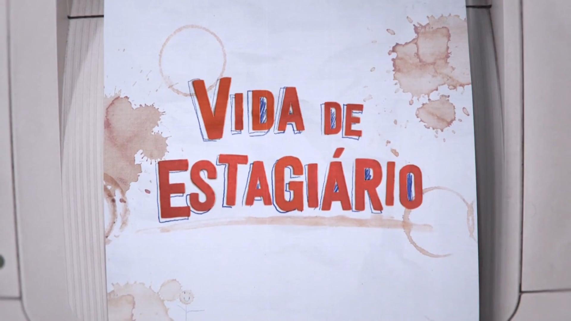 Vida de Estagiário - Série de TV - Warner Channel